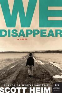 We Disappear - Scott Heim - cover