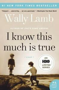 I Know This Much Is True - Wally Lamb - cover