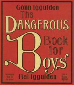 The Dangerous Book for Boys CD - Conn Iggulden,Hal Iggulden - cover