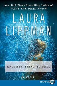 Another Thing to Fall - Laura Lippman - cover