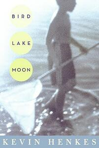 Bird Lake Moon - Kevin Henkes - cover