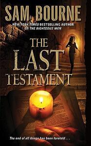 The Last Testament - Sam Bourne - cover