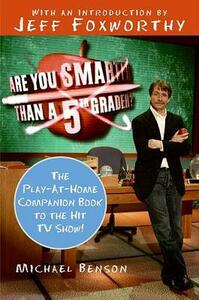Are You Smarter Than a Fifth Grader?: The Play-At-Home Companion Book to the Hit TV Show! - Michael Benson - cover