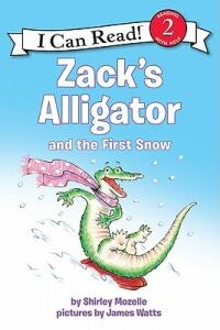Zack's Alligator and the First Snow - Shirley Mozelle - cover