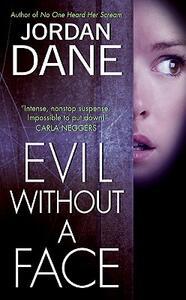 Evil Without a Face - Jordan Dane - cover