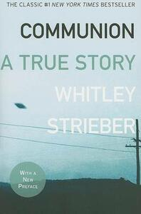 Communion: A True Story - Whitley Strieber - cover
