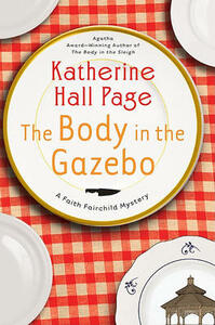 The Body in the Gazebo - Katherine Hall Page - cover