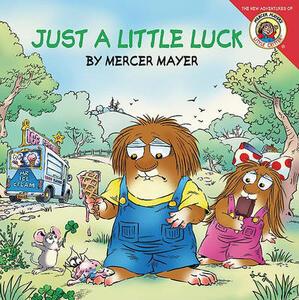 Little Critter: Just a Little Luck - Mercer Mayer - cover