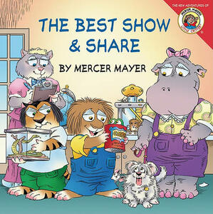 Little Critter: The Best Show and Share - Mercer Mayer - cover