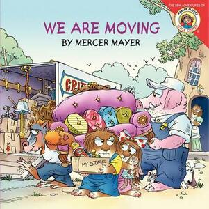 Little Critter: We Are Moving - Mercer Mayer - cover