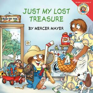 Little Critter: Just My Lost Treasure - Mercer Mayer - cover
