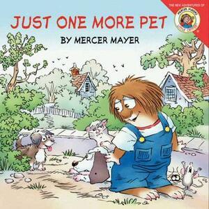 Little Critter: Just One More Pet - Mercer Mayer - cover