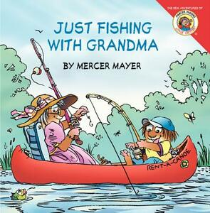 Little Critter: Just Fishing with Grandma - Mercer Mayer,Gina Mayer - cover