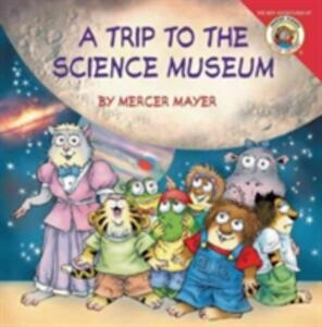 Little Critter: My Trip to the Science Museum - Mercer Mayer - cover