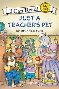 Little Critter: Just a Teacher's Pet - Mercer Mayer - cover