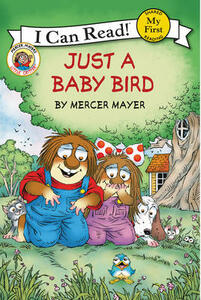 Little Critter: Just a Baby Bird - Mercer Mayer - cover
