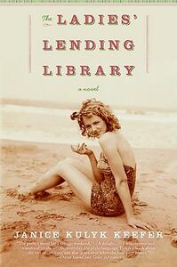 The Ladies' Lending Library - Janice Kulyk Keefer - cover