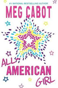 All-American Girl - Meg Cabot - cover
