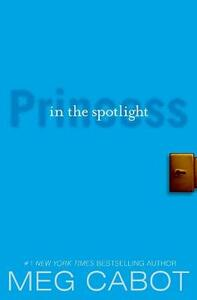 The Princess Diaries, Volume II: Princess in the Spotlight - Meg Cabot - cover
