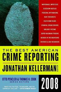 The Best American Crime Reporting - Jonathan Kellerman,Otto Penzler,Thomas H Cook - cover