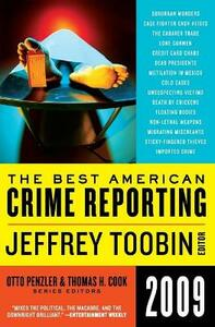 The Best American Crime Reporting - Jeffrey Toobin,Otto Penzler,Thomas H Cook - cover