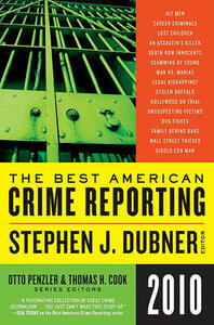The Best American Crime Reporting - Otto Penzler,Thomas H Cook - cover
