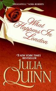 What Happens in London - Julia Quinn - cover