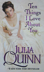 Ten Things I Love About You - Julia Quinn - cover