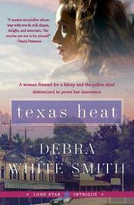 Texas Heat: Lone Star Intrigue Series - Debra White Smith - cover