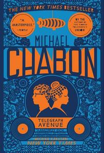 Telegraph Avenue - Michael Chabon - cover