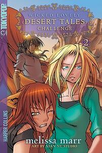 Wicked Lovely: Desert Tales, Volume 2: Challenge - Melissa Marr - cover