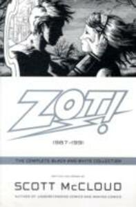 Zot!: The Complete Black and White Collection: 1987-1991 - Scott McCloud - cover