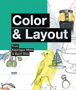 Color & Layout: From Asparagus White to Burnt Olive - Otto & Olaf - cover