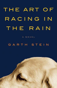 The Art of Racing in the Rain - Garth Stein - cover