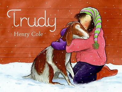 Trudy: Now with More Holiday Cheer (New Recipes Too!) - Henry Cole - cover