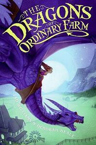 The Dragons of Ordinary Farm - Tad Williams,Deborah Beale - cover
