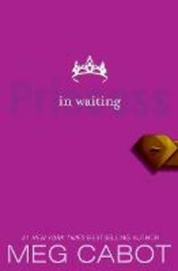 The Princess Diaries, Volume IV: Princess in Waiting - Meg Cabot - cover