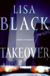 Takeover - Lisa Black - cover