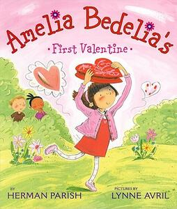 Amelia Bedelia's First Valentine - Herman Parish - cover