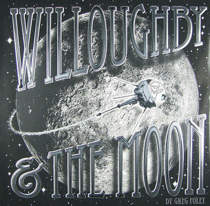Willoughby & the Moon - Greg Foley - cover