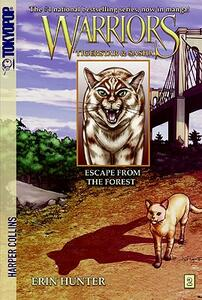 Warriors: Tigerstar and Sasha #2: Escape from the Forest - Erin Hunter - cover
