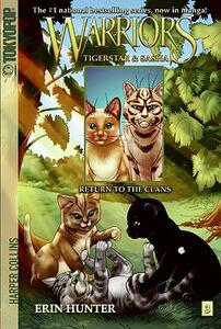 Warriors: Tigerstar and Sasha #3: Return to the Clans - Erin Hunter - cover