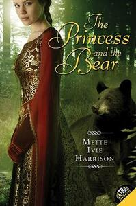 The Princess and the Bear - Mette Ivie Harrison - cover