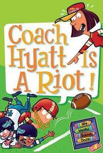 My Weird School Daze #4: Coach Hyatt Is a Riot! - Dan Gutman - cover