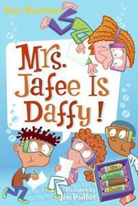 My Weird School Daze #6: Mrs. Jafee Is Daffy! - Dan Gutman - cover