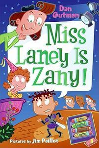My Weird School Daze #8: Miss Laney Is Zany! - Dan Gutman - cover