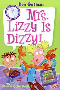 My Weird School Daze #9: Mrs. Lizzy Is Dizzy! - Dan Gutman - cover