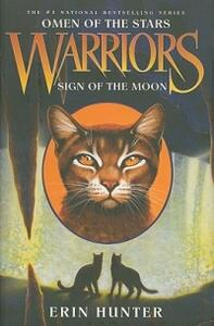 Warriors: Omen of the Stars #4: Sign of the Moon - Erin Hunter - cover