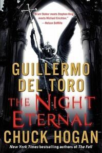 The Night Eternal - Guillermo del Toro,Chuck Hogan - cover