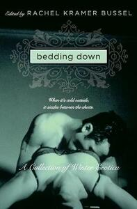 Bedding Down: A Collection of Winter Erotica - Rachel Kramer Bussel - cover